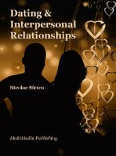 Dating and Interpersonal Relationships