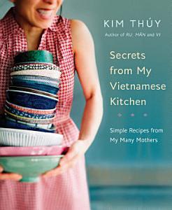 Secrets from My Vietnamese Kitchen Book