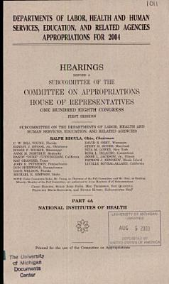 108-1 Hearings: Departments of Labor, Health and Human Services, Education, and Related Agencies Appropriations For 2004, Part 4A, April 2, 2003, *