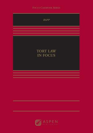 Tort Law in Focus
