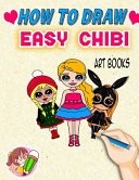 How To Draw Easy Chibi Art Books