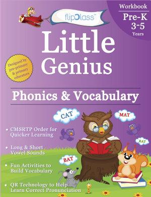 Phonics   Vocabulary  Pre Kindergarten Workbook  Little Genius Series