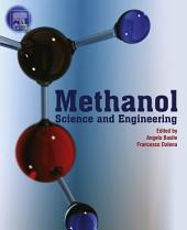 Methanol: Science and Engineering