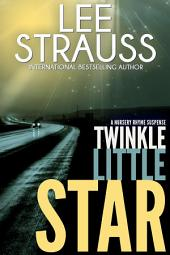 Twinkle Little Star: A Marlow and Sage Mystery Thriller