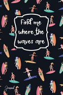 Find Me Where The Waves Are Journal PDF