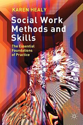 Social Work Methods and Skills