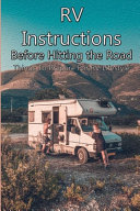 RV Instructions Before Hitting the Road