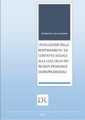 L'evoluzione della responsabilità da contatto sociale alla luce delle più recenti pronunce giurisprudenziali