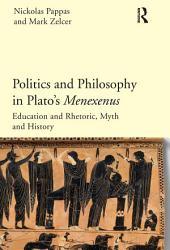 Politics and Philosophy in Plato's Menexenus