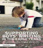 Supporting Boys' Writing in the Early Years