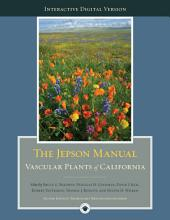 The Digital Jepson Manual: Vascular Plants of California, Edition 2