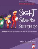 Sight Singing Superhero