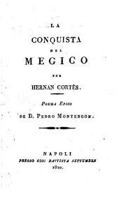 La conquista del Megico por Hernan Cortés: poema epico