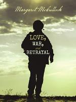 Love  War  and Betrayal PDF