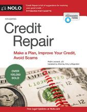 Credit Repair: Make a Plan, Improve Your Credit, Avoid Scams