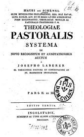 Theologiae pastoralis systema: Bände 2-3