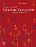 Encyclopedia of Behavioral Neuroscience