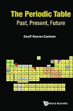Periodic Table, The: Past, Present, And Future