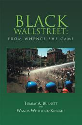 BLACK WALLSTREET:From Whence She Came