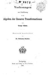 Vorlesungen zur Einführung in die Algebra der linearen Transformationen
