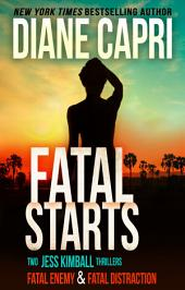Fatal Starts: Two Jess Kimball Thrillers