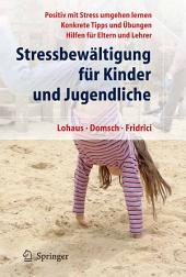 Stressbewältigung für Kinder und Jugendliche