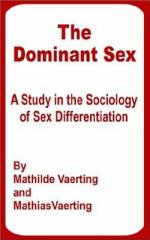 The Dominant Sex