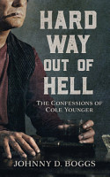 Hard Way Out of Hell PDF