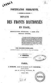 Fortification permanente défauts de fronts bastionnés en usage, modifications necessaires ... 1.er memoire par Joachim Madelaine