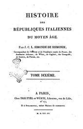 Histoire des Republiques Italiennes du Moyen Age.