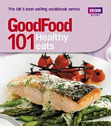 Good Food Healthy Eats Book PDF