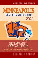 Minneapolis Restaurant Guide 2022