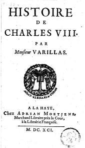 Histoire de Charles VIII.: Volume 3