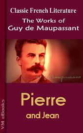 Pierre and Jean: Works of Maupassant