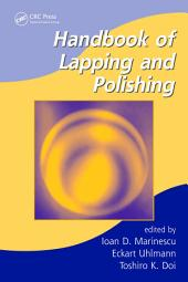 Handbook of Lapping and Polishing