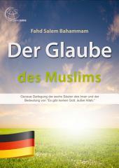 Der neue Muslim-Führer: Vereinfachte Darstellung von Regeln und Scharia-Angelegenheiten für neue Muslime in jeder Lebenslage