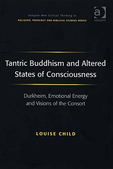 Tantric Buddhism and Altered States of Consciousness PDF
