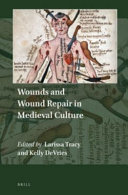 Wounds and Wound Repair in Medieval Culture PDF
