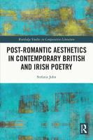 Post Romantic Aesthetics in Contemporary British and Irish Poetry PDF