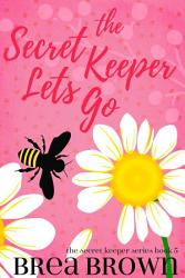 The Secret Keeper Lets Go PDF