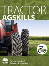 Tractor AgSkills: A Practical Guide to Farm Skills