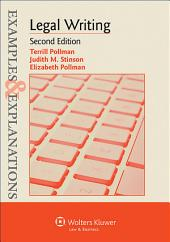 Examples & Explanations for Legal Writing: Edition 2