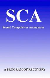Sexual Compulsives Anonymous: A Program of Recovery