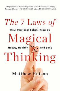 The 7 Laws of Magical Thinking Book