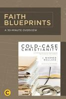 A 30 Minute Overview of Cold Case Christianity PDF