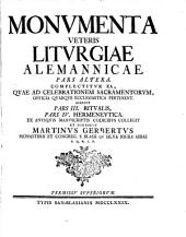 Monumenta veteris liturgiae alemannicae...