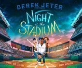 Derek Jeter Presents Night at the Stadium: With Audio Recording