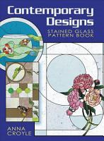 Contemporary Designs Stained Glass Pattern Book PDF