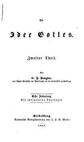 Die Idee Gottes: ¬Die speculative Theologie, Teile 1-2