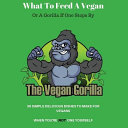 What To Feed A Vegan